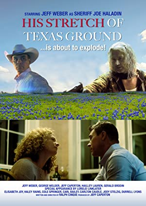 His Stretch Of Texas Ground